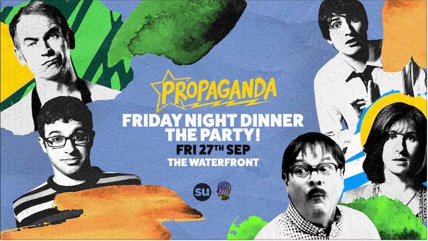 Propaganda Norwich – Friday Night Dinner: The Party