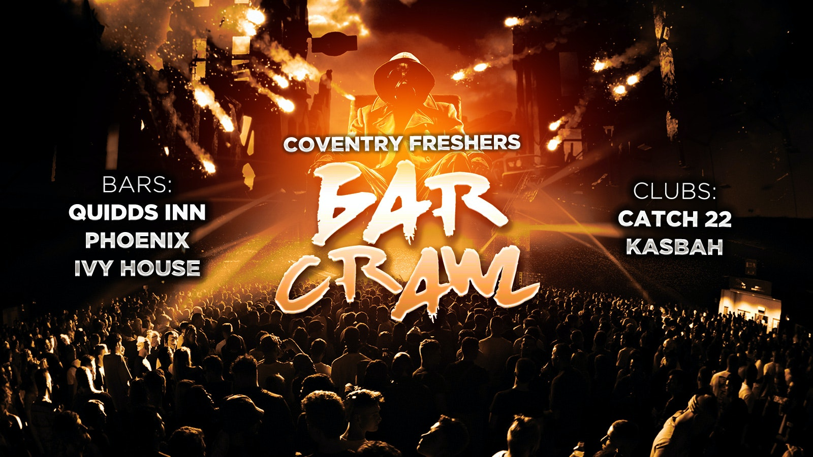 Coventry Freshers Bar Crawl / Coventry Freshers 2019