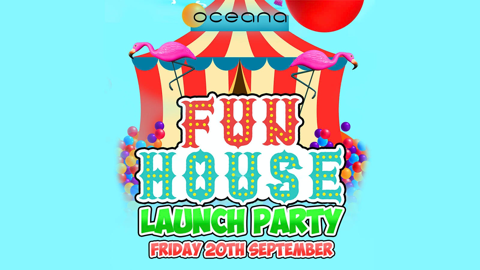 Freshers Fun House : The Grand Launch Party! /// Solent Freshers 2019