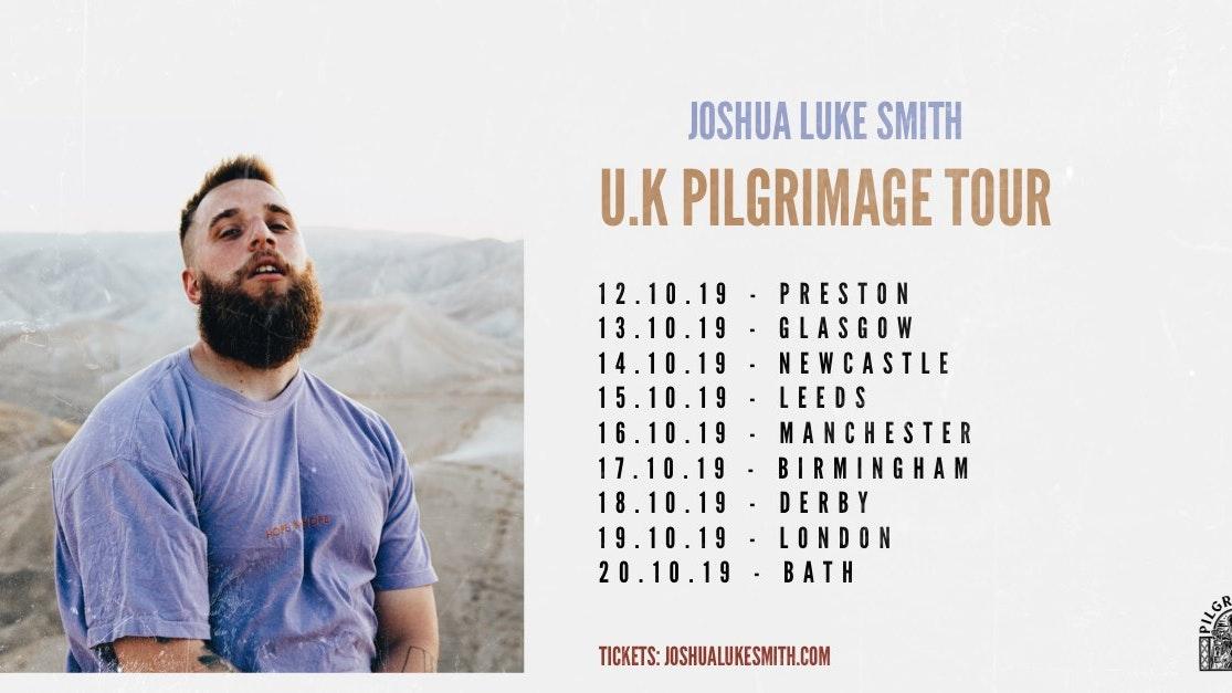 Joshua Luke Smith U.K Pilgrimage Tour