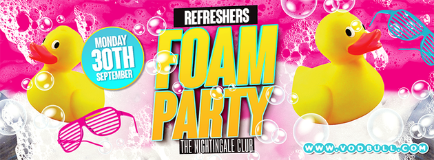 Refreshers' Foam Party!! 30th Sept!!