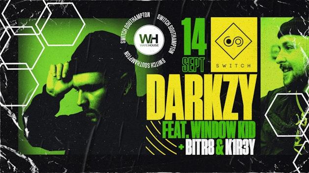 Warehouse Presents: Darkzy feat. Window Kid