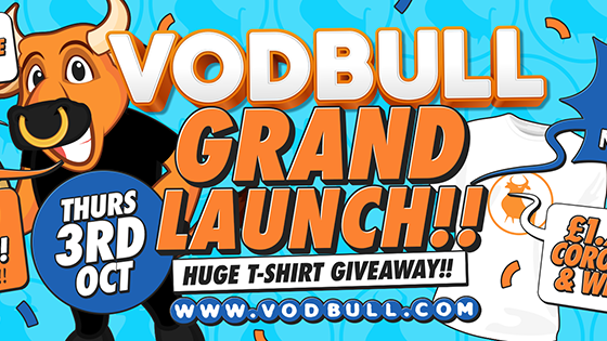 Vodbull GRAND LAUNCH!! ***200 TICS ON THE DOOR FROM 11PM***
