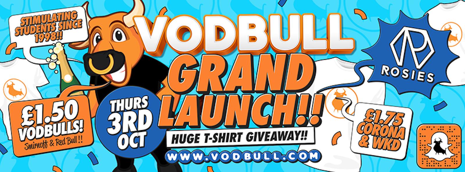 Vodbull GRAND LAUNCH!!