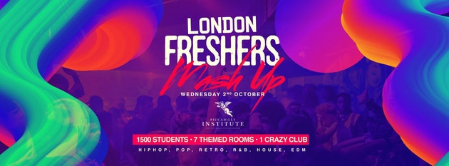 The London Freshers MASH UP 🌀   Piccadilly Institute