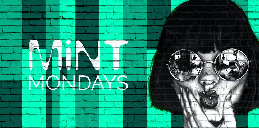 MiNT Mondays @ MiNT Warehouse :: Freshers Part 1 :: Mon 23rd September :: Less than 11% Remain!