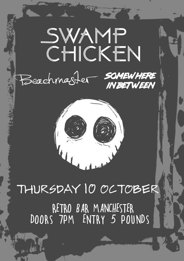 Swamp Chicken / Beachmaster / Somewhere in Between