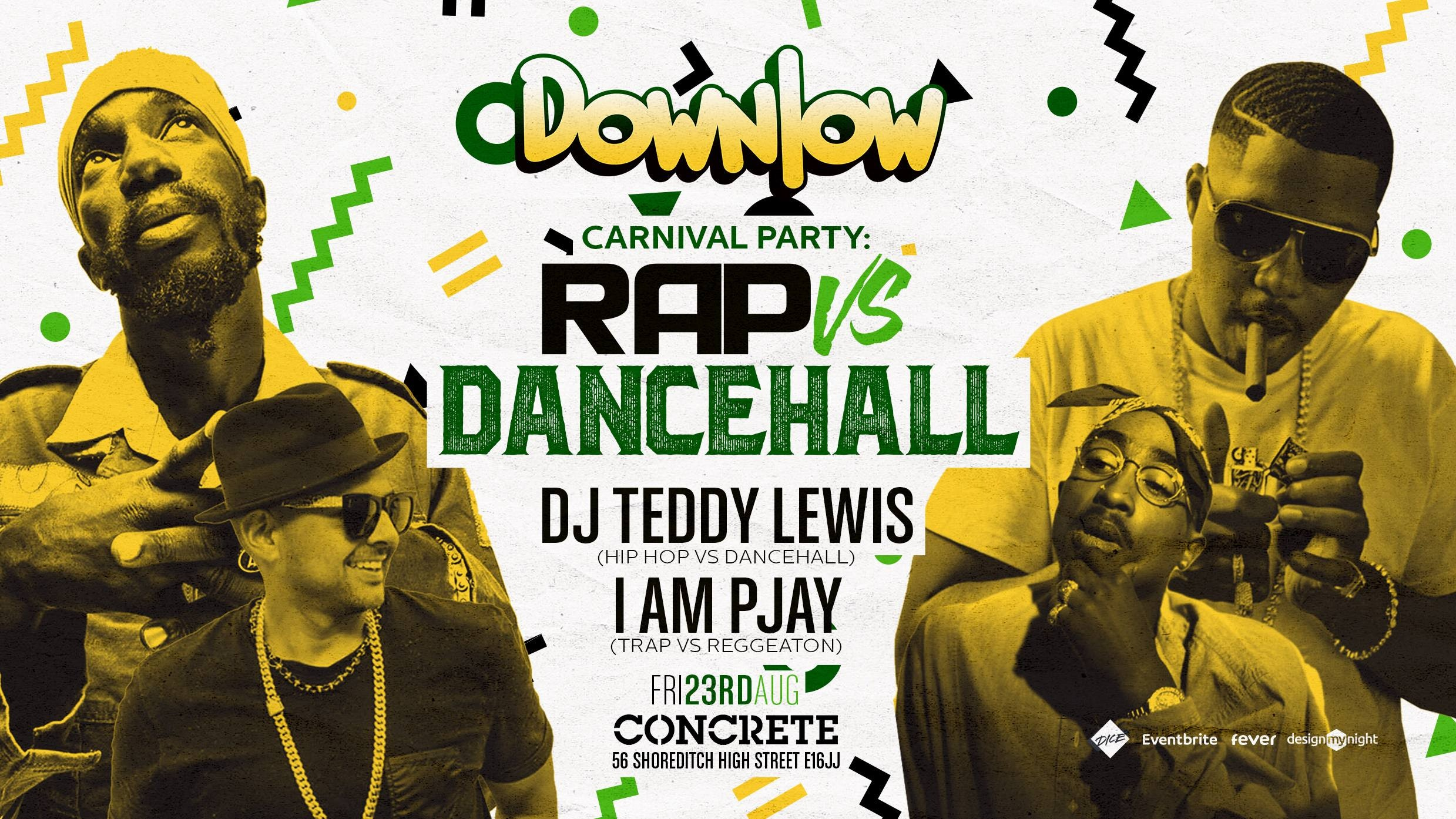 Dancehall vs Rap Carnival party Shoreditch