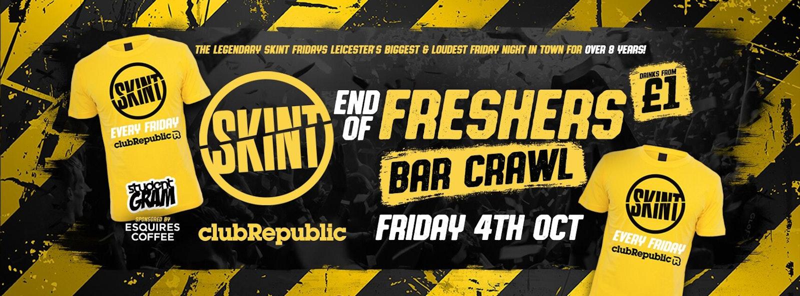 ★ Skint Fridays ★ End of Freshers BAR CRAWL ★ Club Republic ★