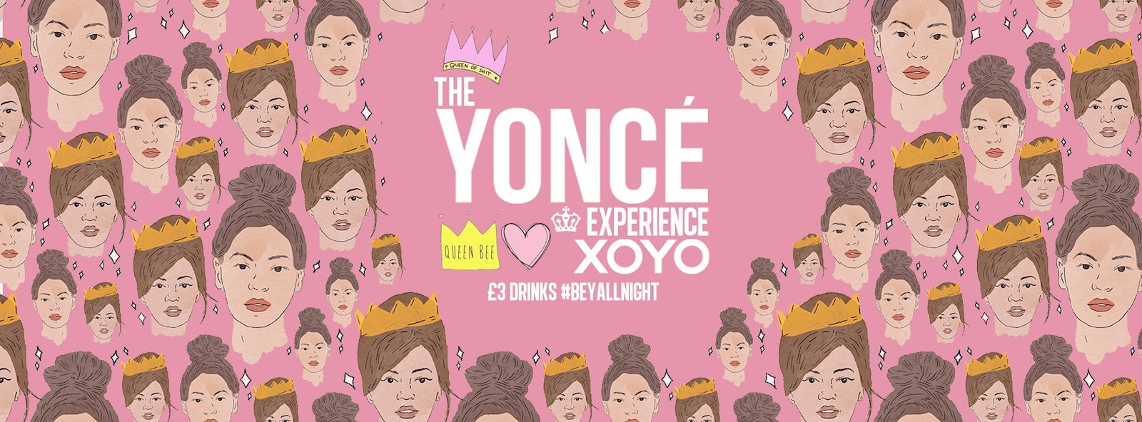 The Yoncé Experience – September | Freshers 2019 at XOYO London