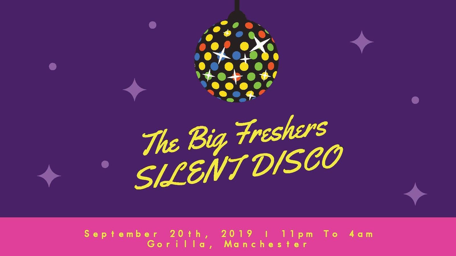 The Big Freshers Silent Disco