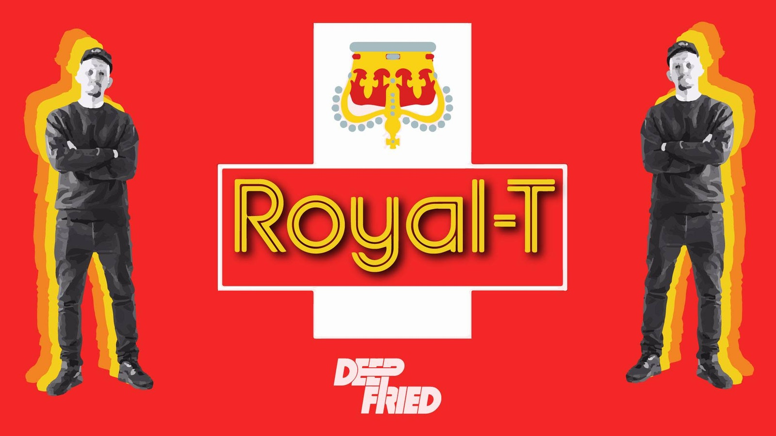 Deep Fried Presents: ROYAL – T