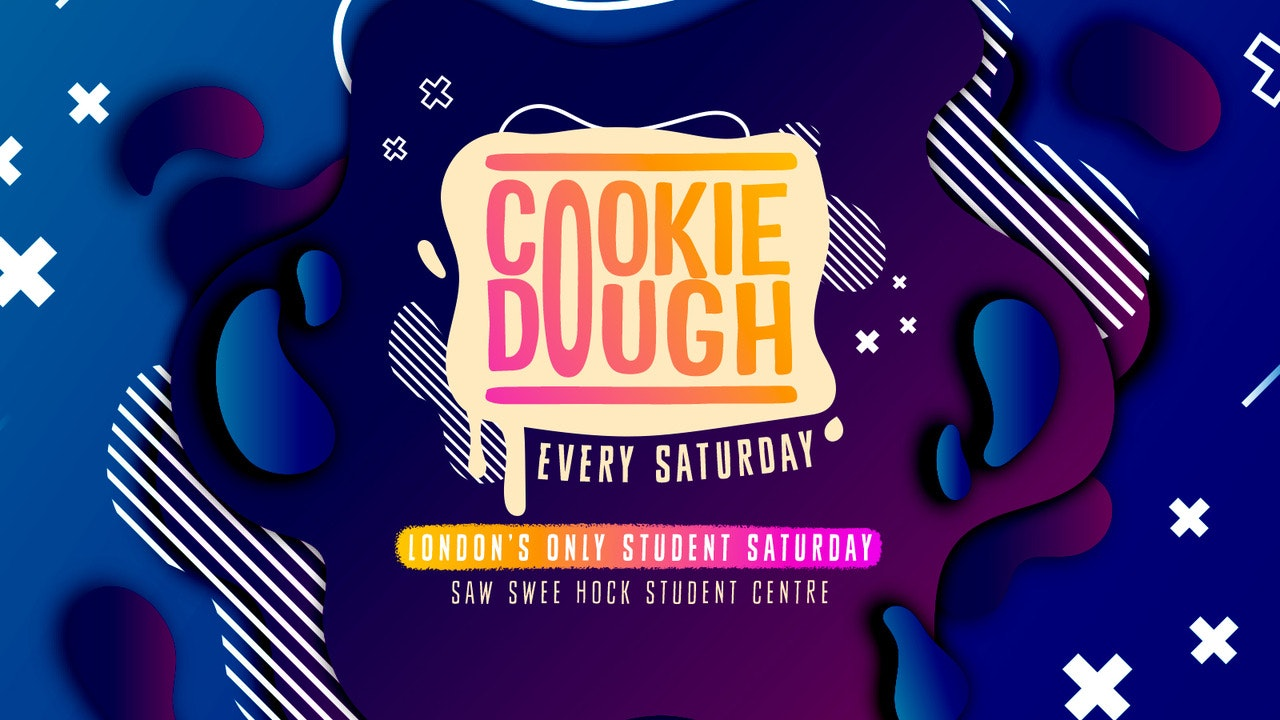 Cookie Dough / Every Saturday / 19.10 ✅🚨 £3 TICKETS SOLD OUT! £5 TICKETS SELLING FAST
