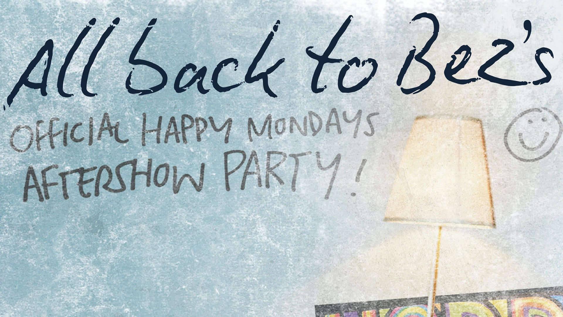 All Back to Bez's – Official Happy Mondays Aftershow