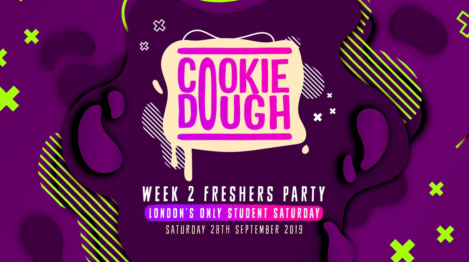 Cookie Dough / Every Saturday / 28.09