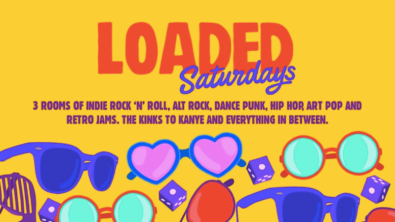 Loaded – Advance Tickets Off Sale Please Pay On The Door