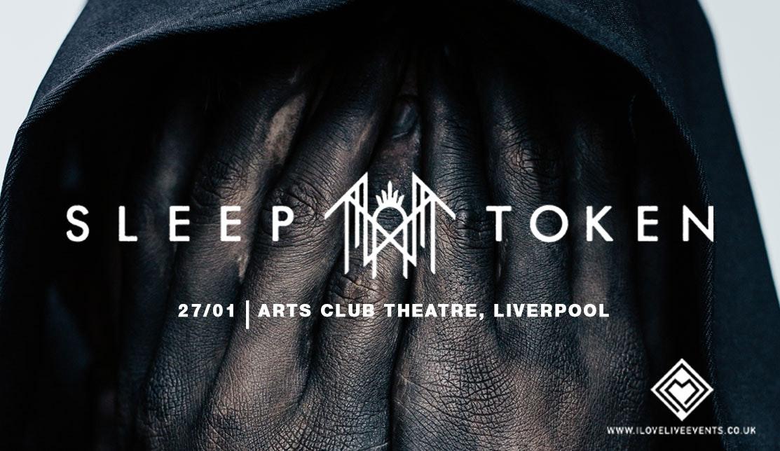 Sleep Token – Arts Club – 27th Jan