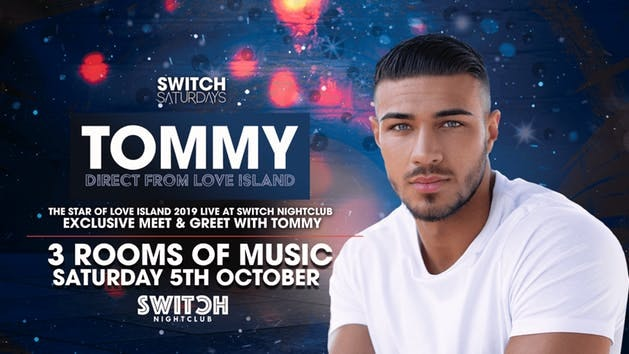 Switch Saturdays Presents Tommy Fury