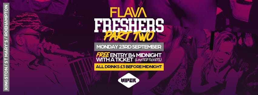 Freshers Jam Part 2 @ Viper Rooms – First 100 Tickets Free Entry – Mon 23rd Sept