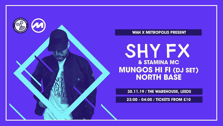 Shy FX & Mungo's Hi Fi @ The Warehouse Leeds
