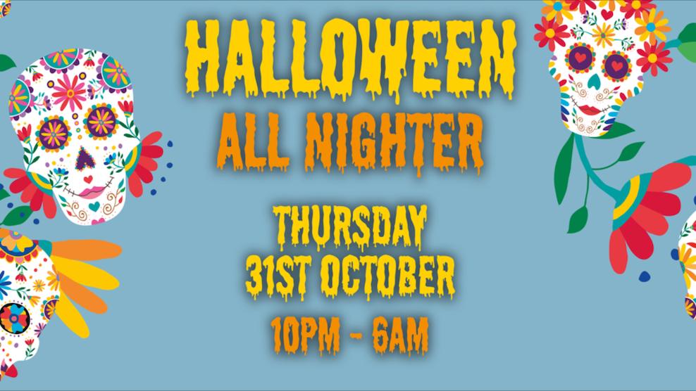 Halloween All Nighter