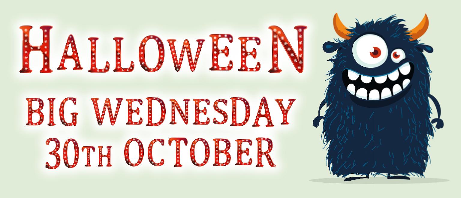 Halloween Big Wednesday
