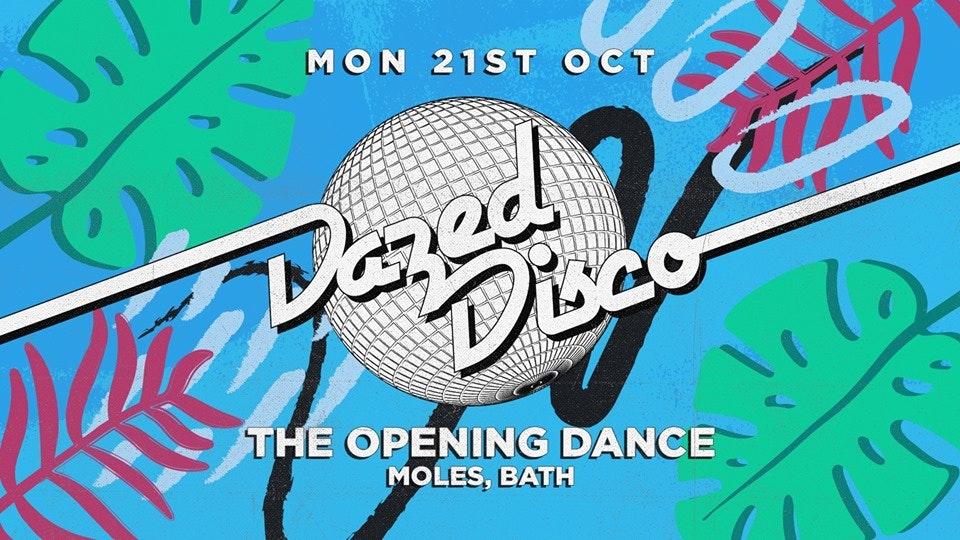 Dazed Disco Bath: The Opening Dance