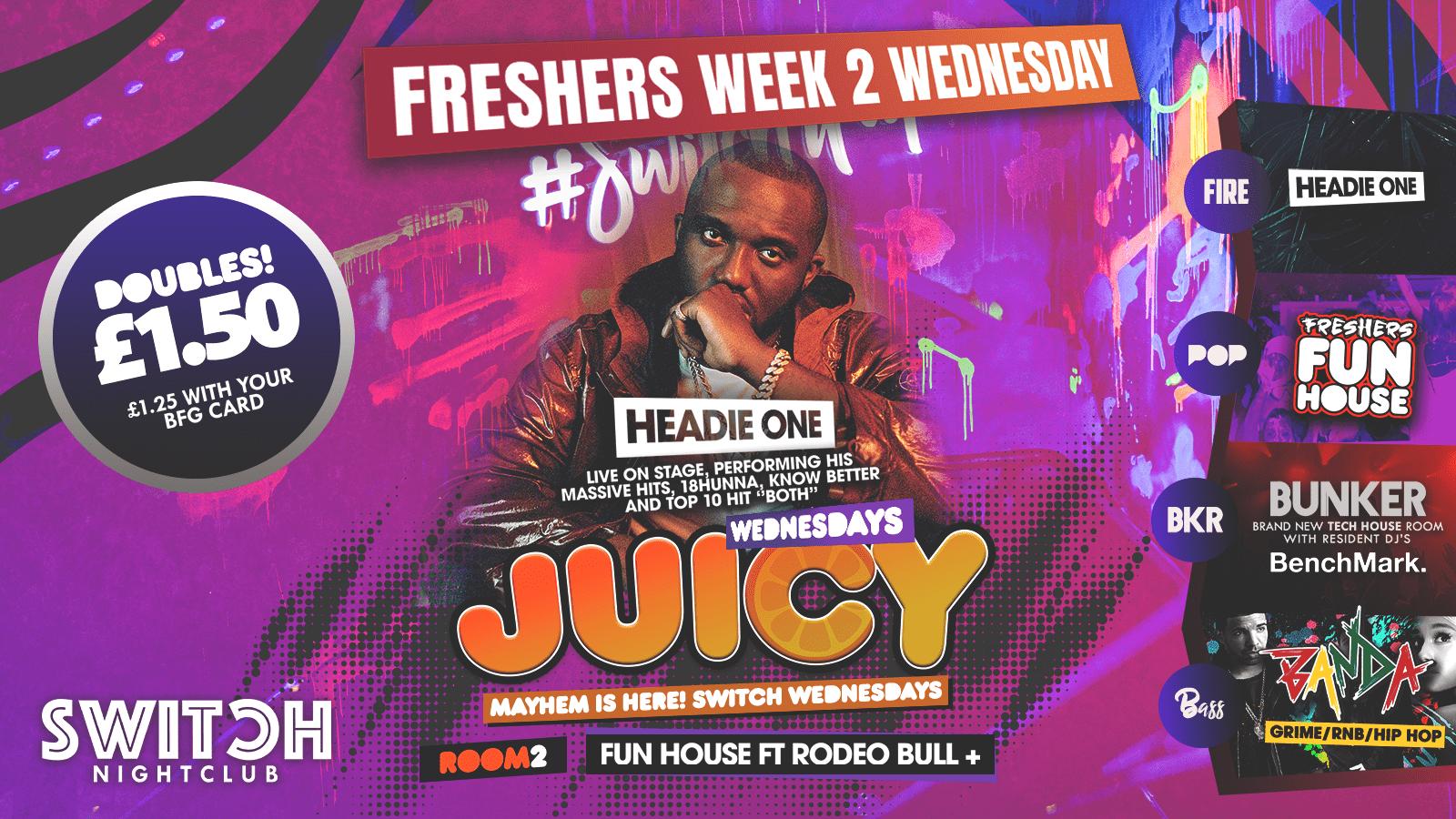Juicy Ft Headie One – 25th Sep