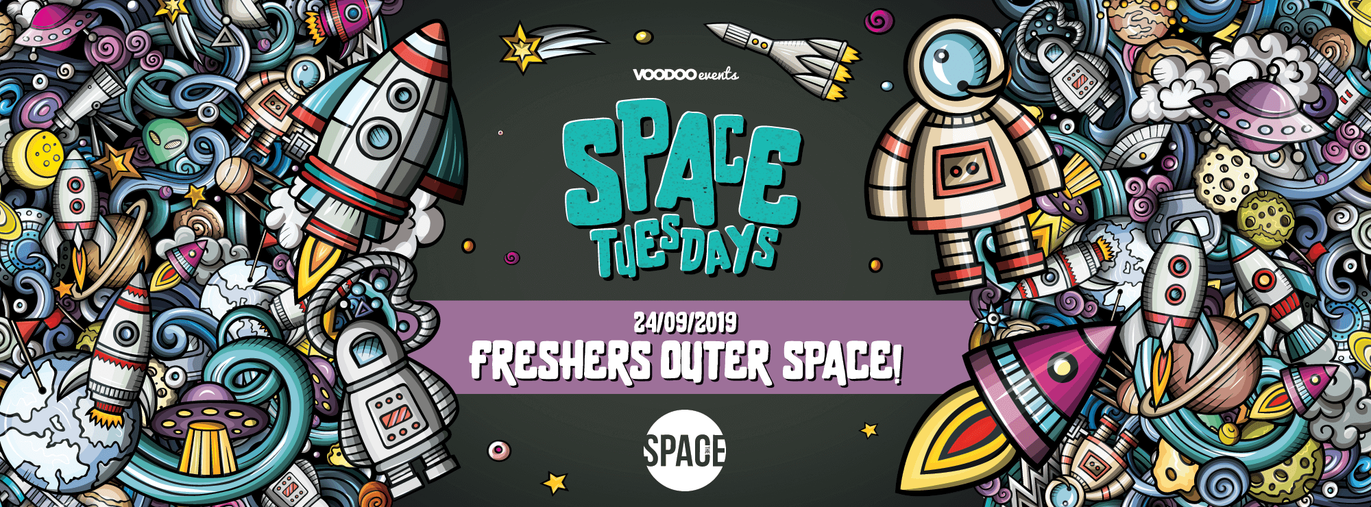 Space Tuesdays : Leeds – Freshers Outer Space