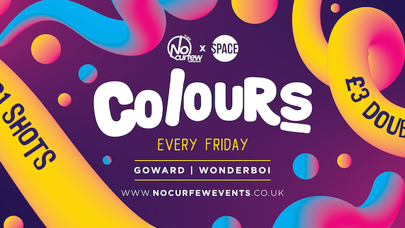 Colours Leeds at Space :: Pre-Freshers Warm Up Party :: Final 50 Tickets!