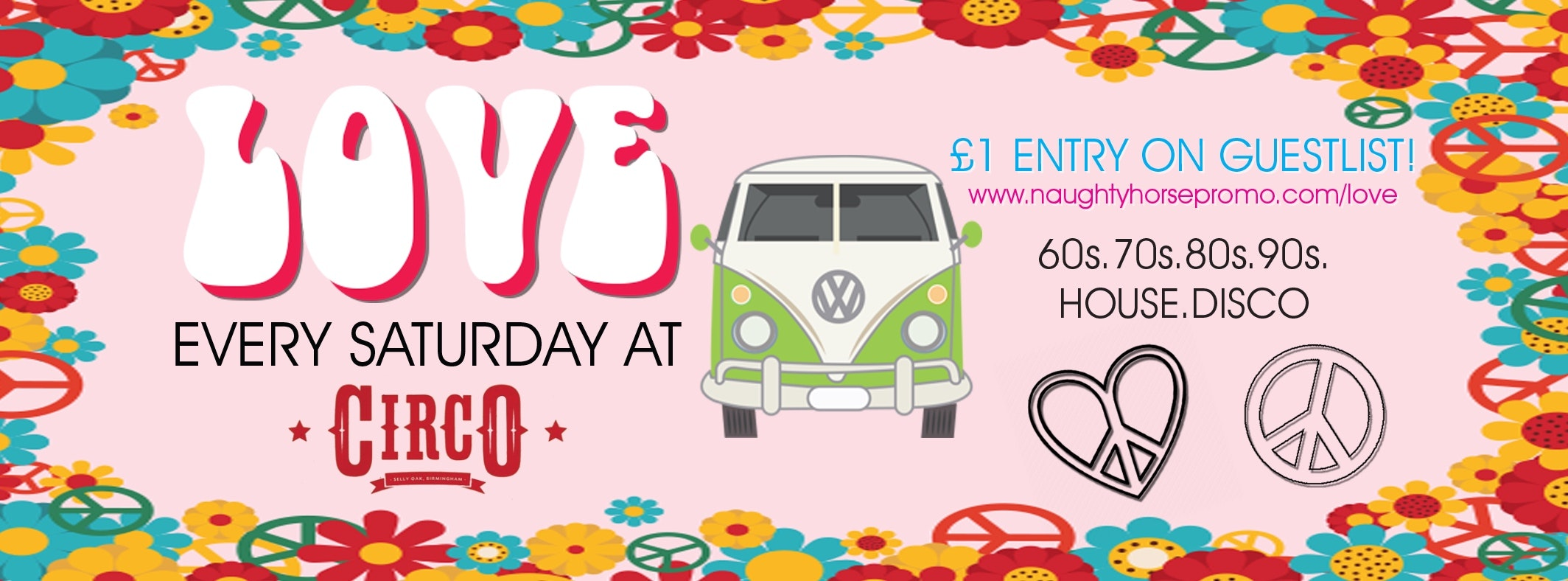 LOVE – Saturdays at Circo (Selly Oak) – £1 Entry guestlist!