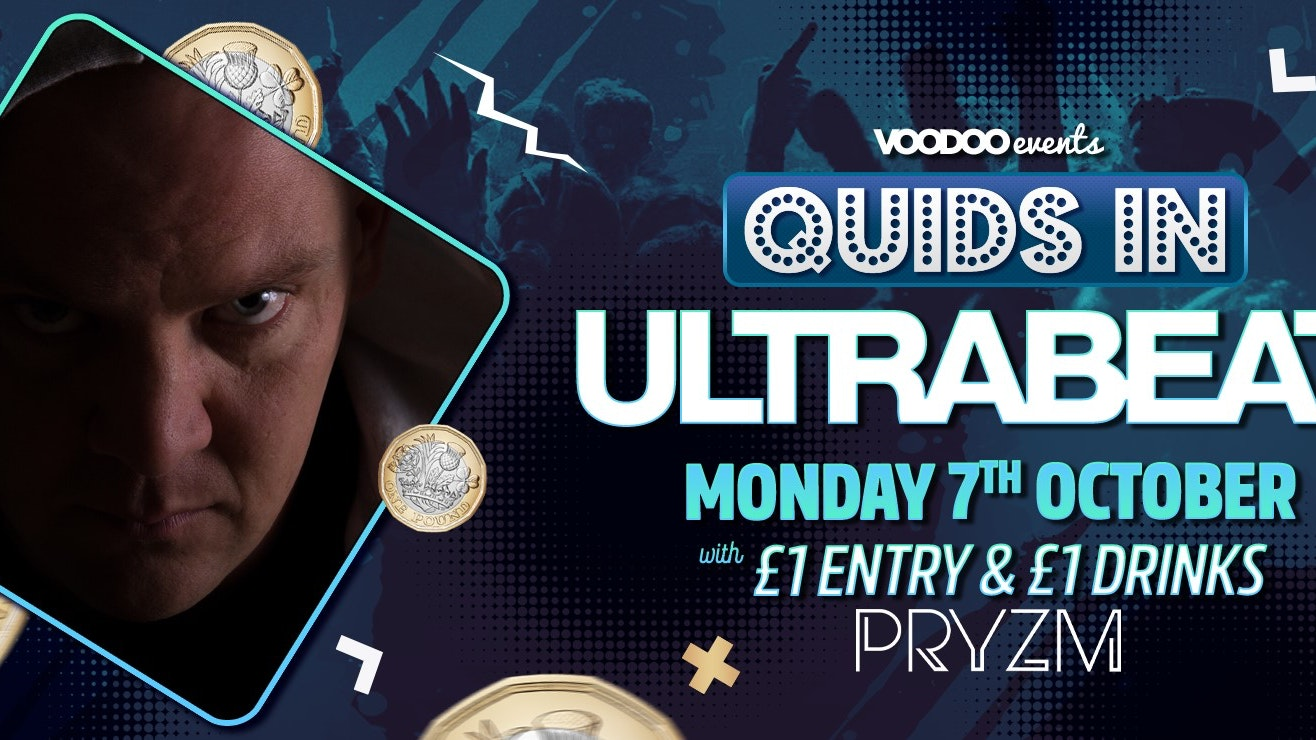 Quids In Mondays presents ULTRABEAT