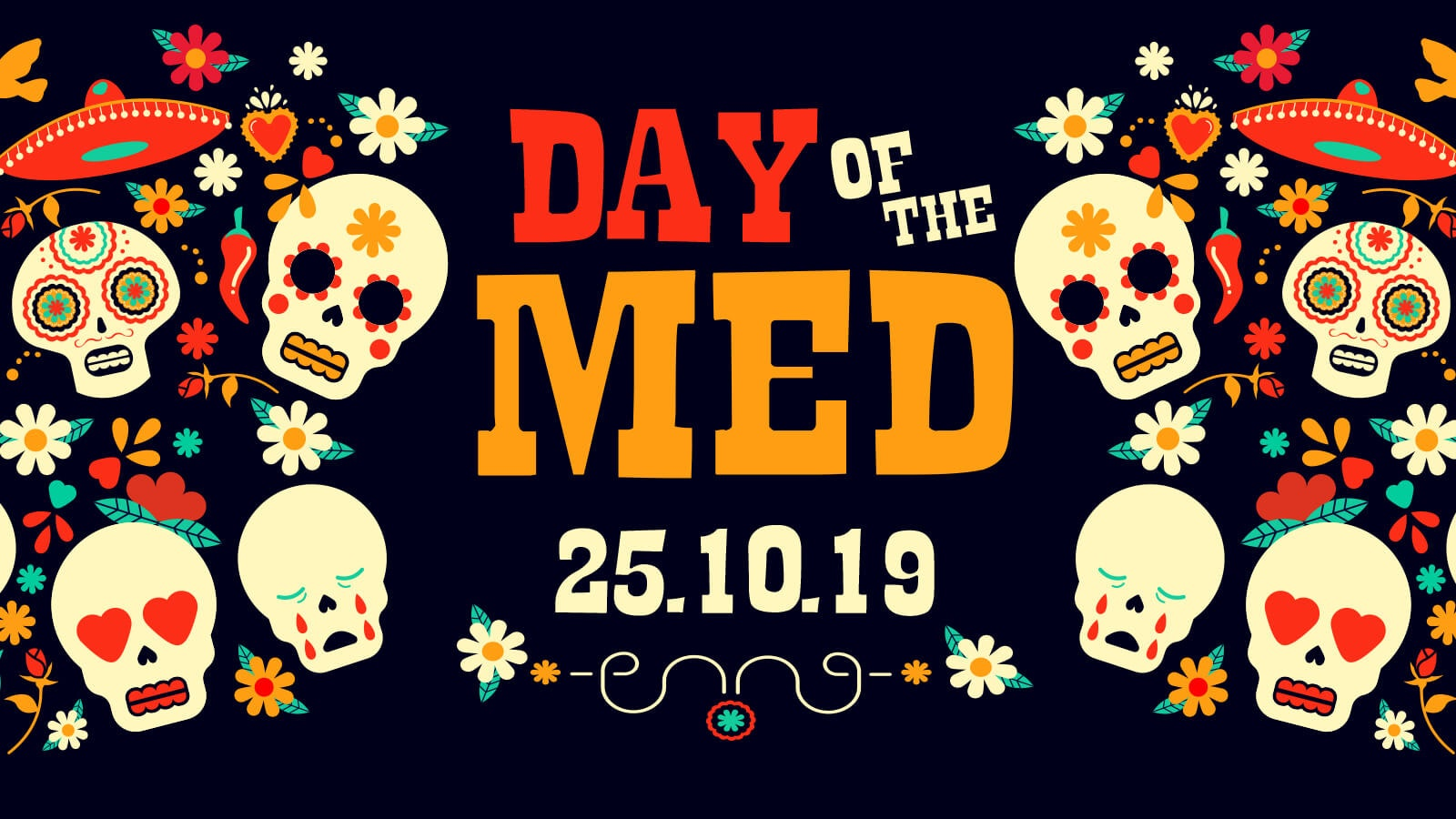 MEDICATION – DAY OF THE MED