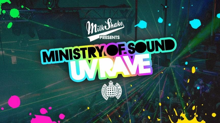 The Milkshake, Ministry of Sound UV Rave 2019 ⚡