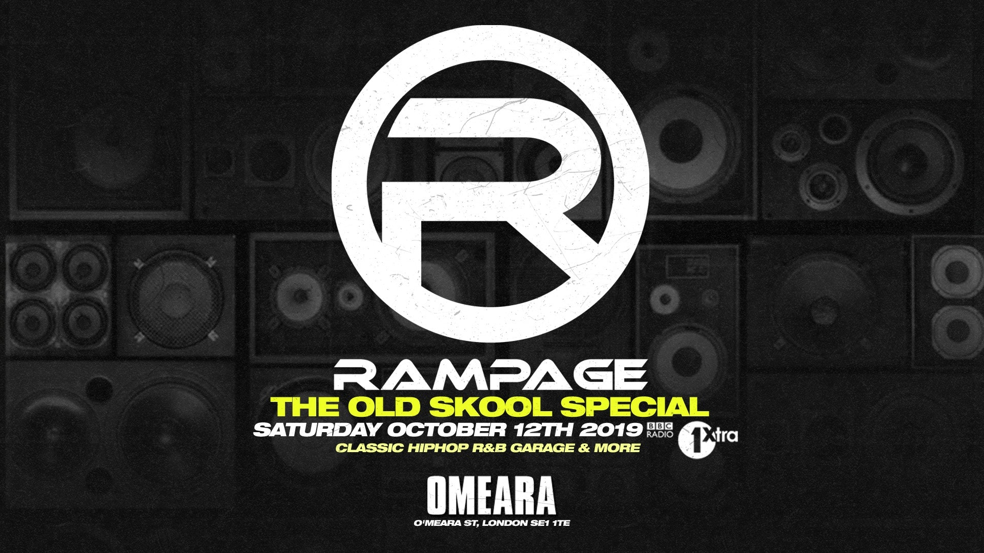 Rampage Sound's Old Skool Special – BBC Radio 1Xtra Show Launch Party