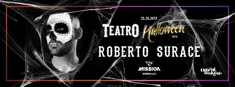 Teatro Halloween With ROBERTO SURACE (Defected)
