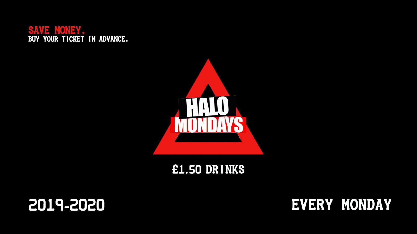 HALO EVERY MONDAY – TERM 1