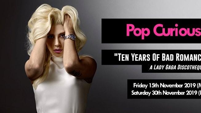 Ten Years Of Bad Romance: a Lady Gaga disco