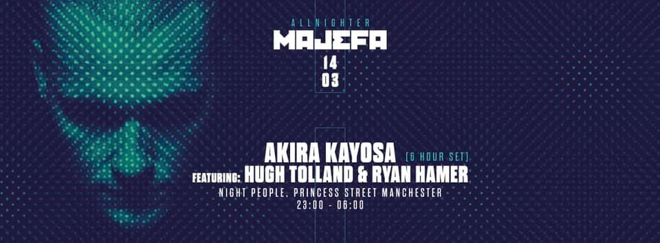 Majefa All Nighter: Akira Kayosa 6 Hour Set