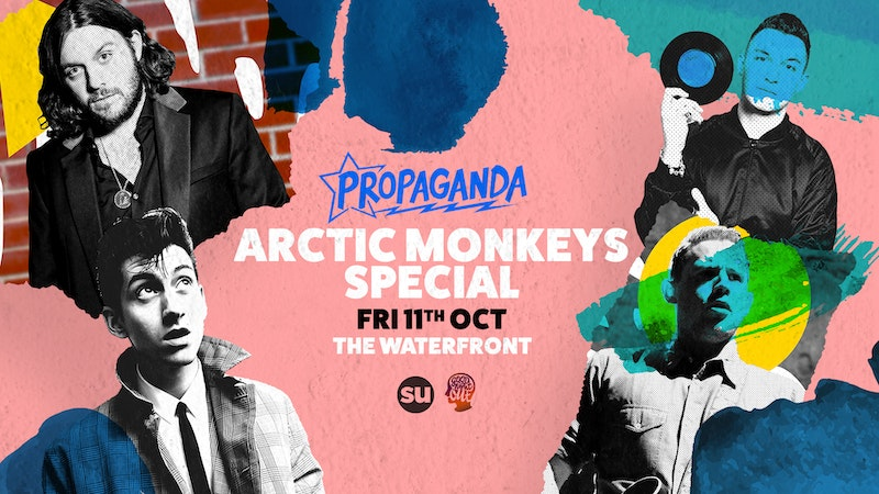 Propaganda Norwich – Arctic Monkey's Party!