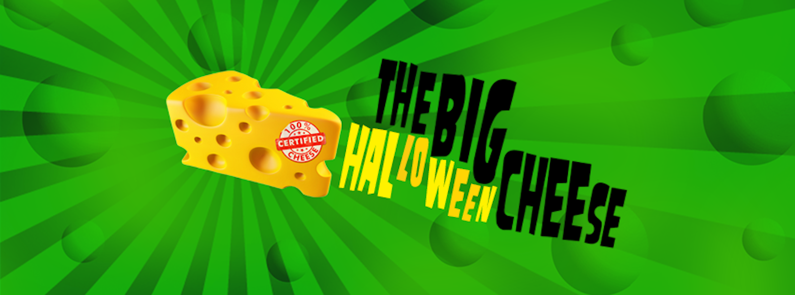 The Big Halloween Cheese!