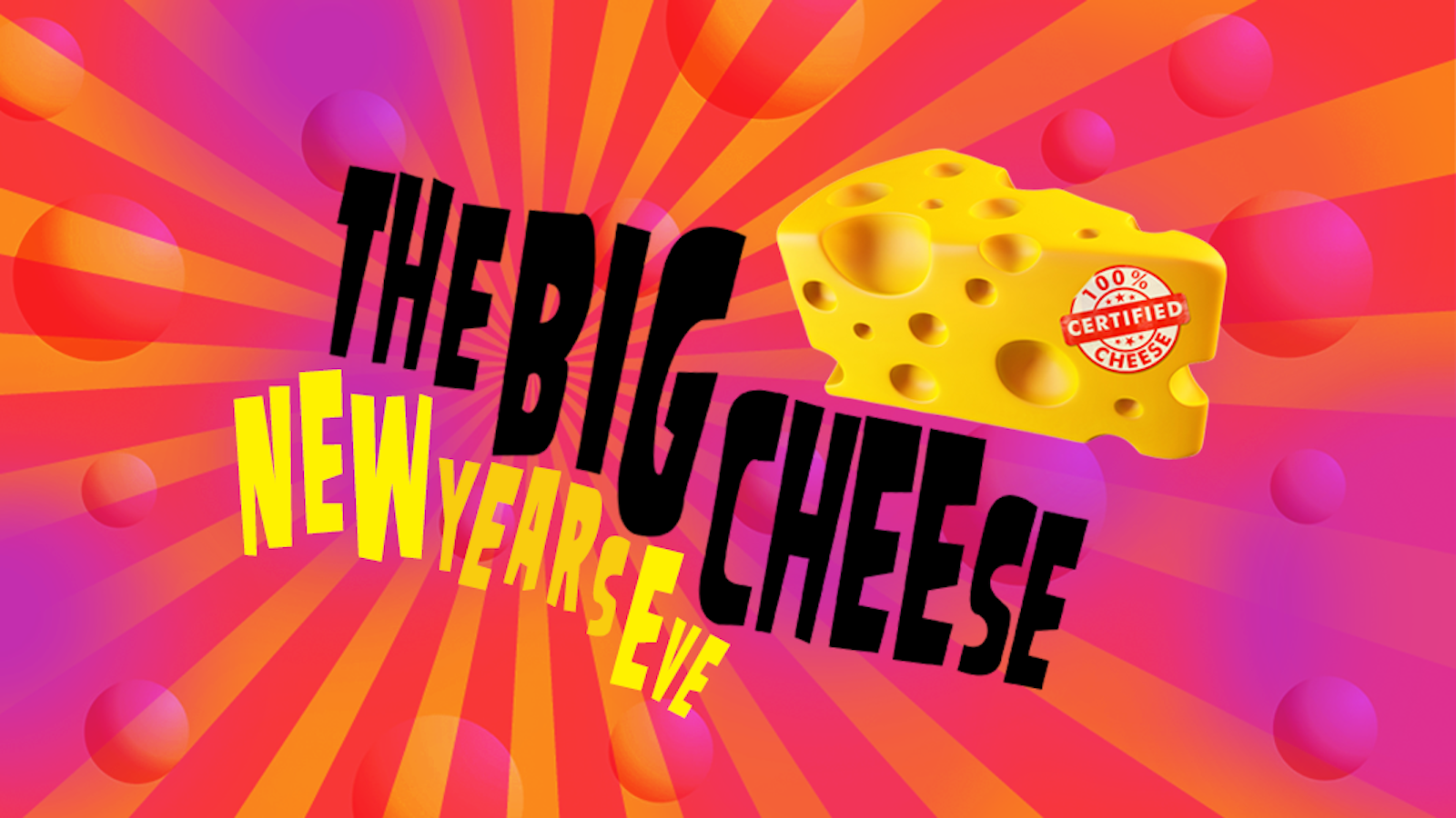 The Big New Years Eve Cheese!