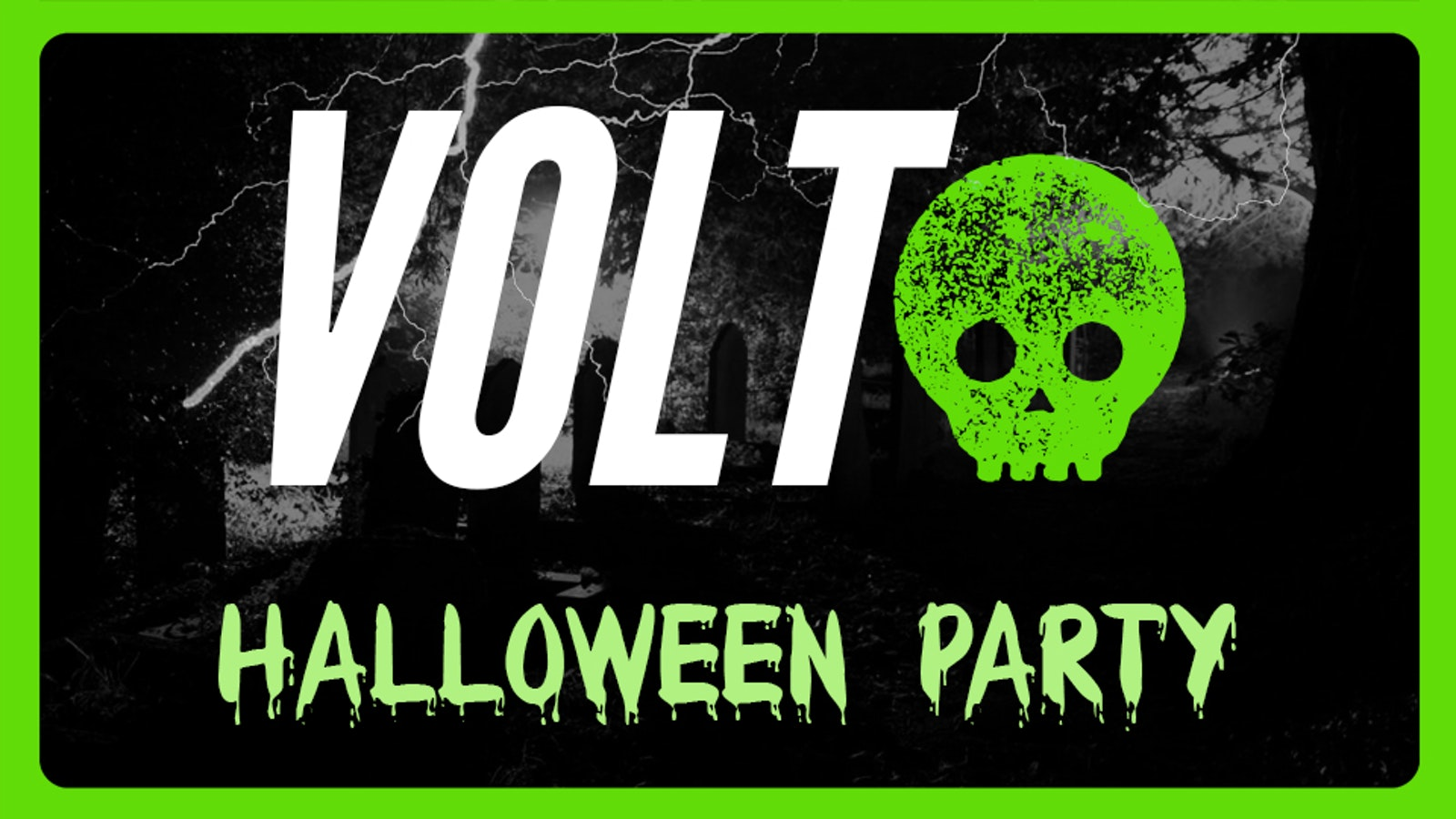 VOLT – The Halloween Party!