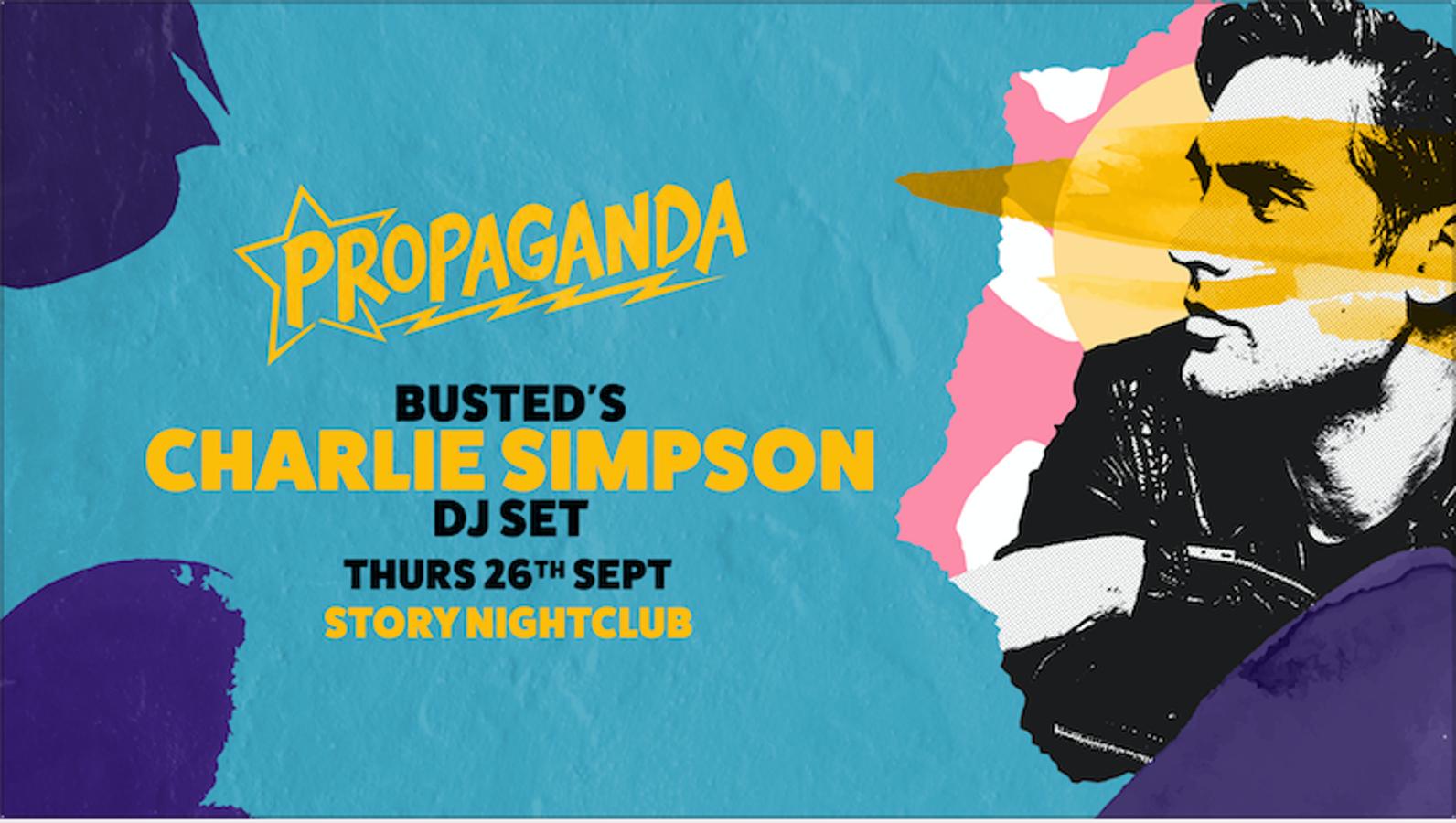 Propaganda Cardiff – Busted's Charlie Simpson (DJ Set)!