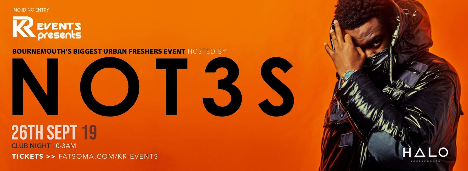 BOURNEMOUTH'S biggest URBAN freshers event hosted by NOT3S!