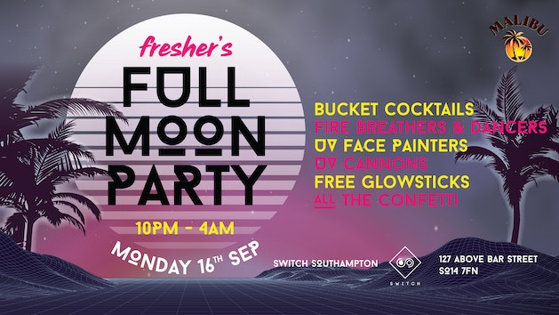Fresher's Full Moon Party – £1.50 Drinks All Night