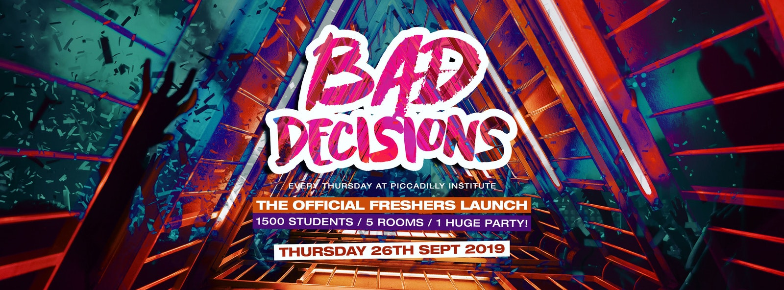 BAD DECISIONS FRESHERS LAUNCH PART 2 @ PICCADILLY INSTITUTE LONDON