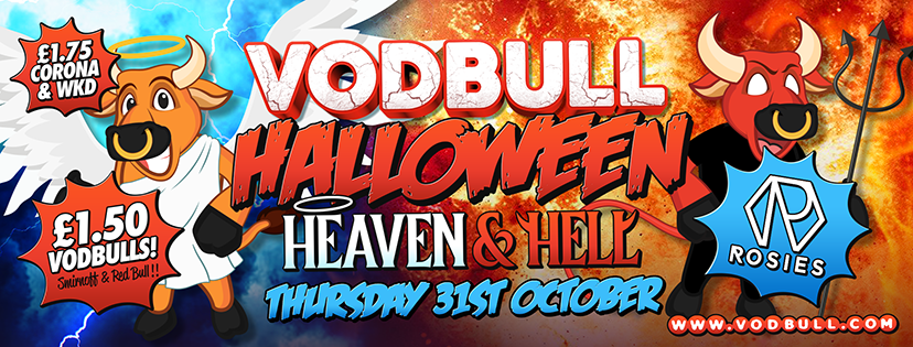 Vodbull Halloween ***SOLD OUT ONLINE*** HEAVEN & HELL!!