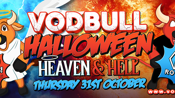 Vodbull Halloween ***SOLD OUT *** HEAVEN & HELL!!