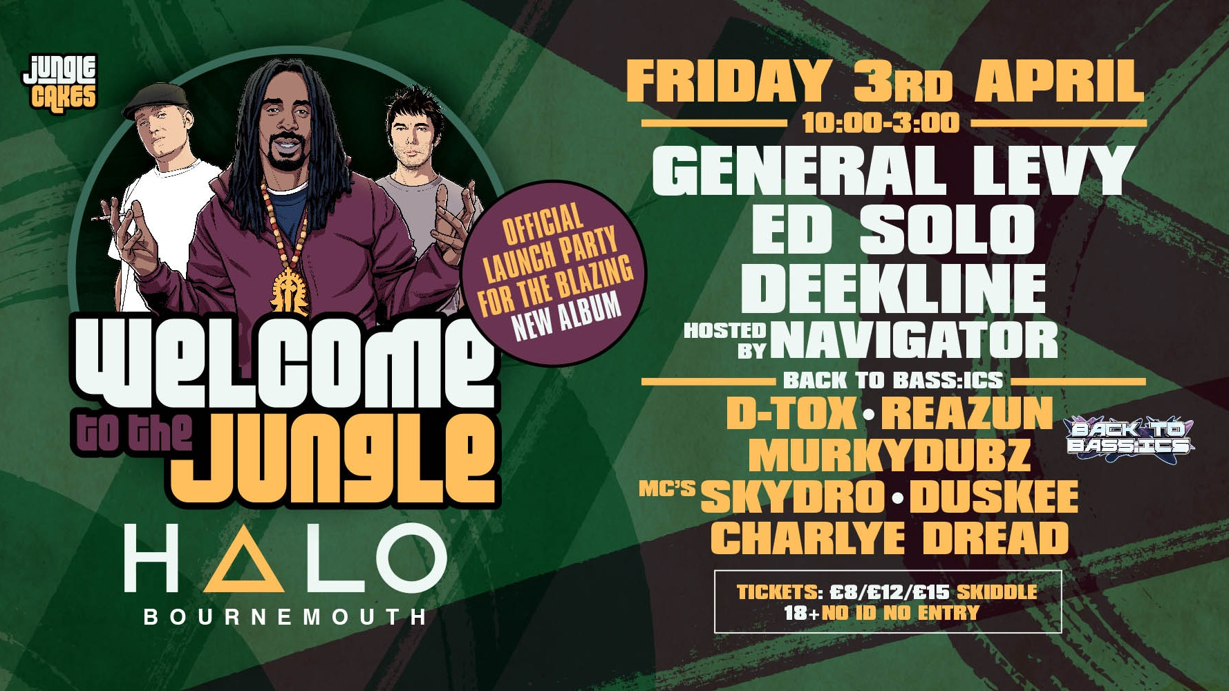 Welcome To The Jungle w/ General Levy, Ed Solo, Deekline